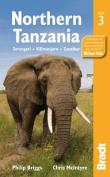 Northern Tanzania : Serengeti, Kilimanjaro, Zanzibar (Bradt Travel Guides