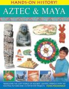Hands-on History! Aztec & Maya