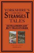 Yorkshire's Strangest Tales