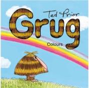 Grug - Colours (Grug) [Board book]