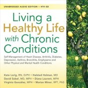 Living a Healthy Life with Chronic Conditions [Audio]