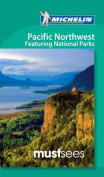 Must Sees Pacific Northwest featuring National Parks