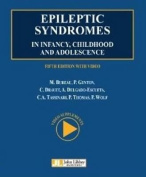 Epileptic Syndromes in Infancy, Childhood & Adolescence