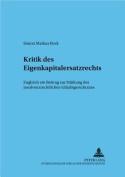 Kritik Des Eigenkapitalersatzrechts [GER]