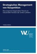 Strategisches Management Von Koopetition [GER]