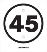 Amg 45: The Story - The Cars
