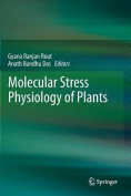 Molecular Stress Physiology of Plants