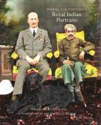 Royal Indian Portraits