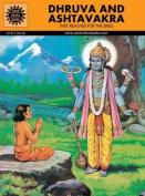 Dhruva and Ashtavkra