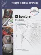 Tecnicas en cirugia ortopedica. el Hombro [Spanish]