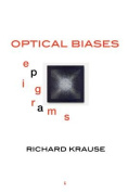 Optical Biases: Epigrams