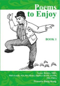 Poems to Enjoy: Book 1