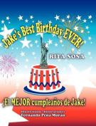 Jake's Best Birthday EVER! * El MEJOR Cumpleanos De Jake!