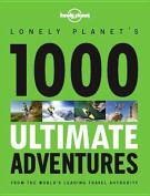 1000 Ultimate Adventures
