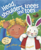 Head, Shoulders, Knees & Toes, and Other Action Rhymes