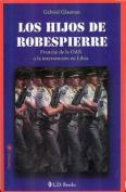 Los Hijos de Robespierre [Spanish]