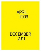 April 2009 - December 2011