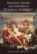 Emotion, Genre and Gender in Classical Antiquity