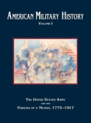 American Military History, Volume 1