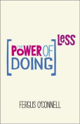 The Power of Doing Less
