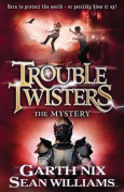 The Mystery (Troubletwisters)