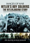 Hitler S Boy Soldiers