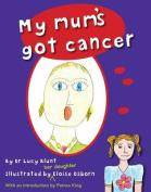 My Mum's Got Cancer