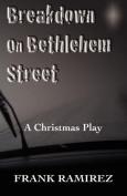 Breakdown on Bethlehem Street