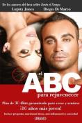 El ABC Para Rejuvenecer [Spanish]