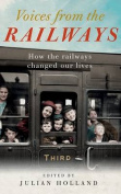 Voices from the Railways