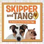 Skipper and Tango