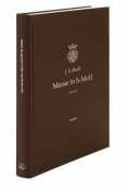 Mass B Minor BWV 232