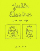 Julie Desire: Lust for Life