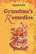 Grandma's Remedies