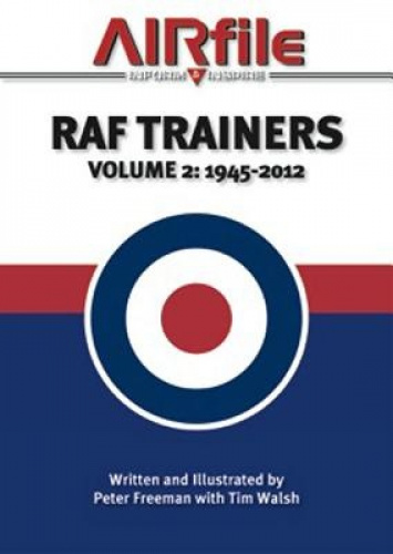 RAF Trainers: Volume 2 - 1945 - 2012: Volume 2 by Ma Freeman, Peter.