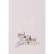 C&F 45.7cm x 68.6cm Kitchen Towel, Food Wine Friends
