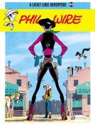 Lucky Luke: v. 40: Phil Wire