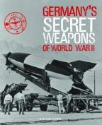 Germany's Secret Weapons of World War II