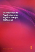 Introduction to Psychodynamic Psychotherapy Technique