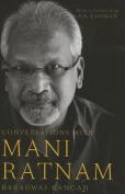 Conversations with Mani Ratnam