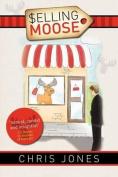 Selling Moose
