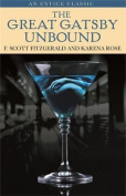 The Great Gatsby Unbound