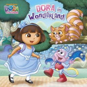 Dora in Wonderland (Dora the Explorer