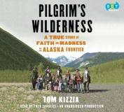 Pilgrim's Wilderness [Audio]