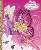 Mariposa & the Fairy Princess (Little Golden Books