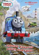 Thomas' Favorite Places and Faces (Thomas & Friends
