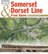 The Somerset & Dorset Line from Above