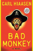 Bad Monkey [Large Print]