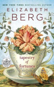 Tapestry of Fortunes [Large Print]