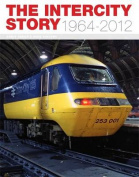 The InterCity Story 1964-2012